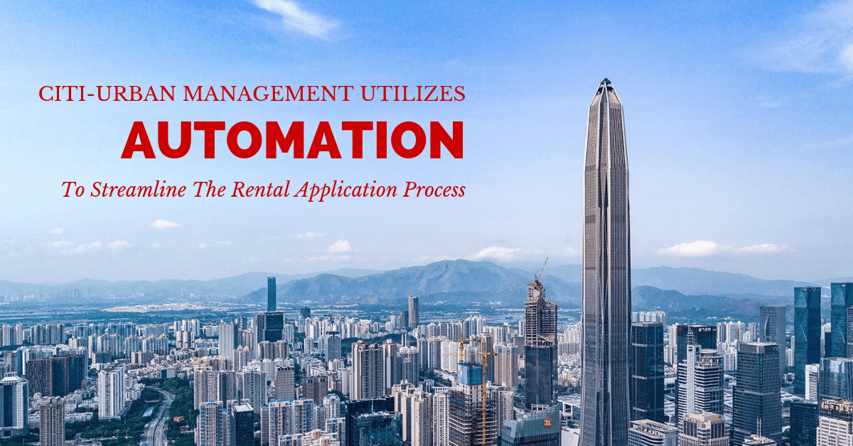Citi-Urban management utilizes automation to streamline the rental application process